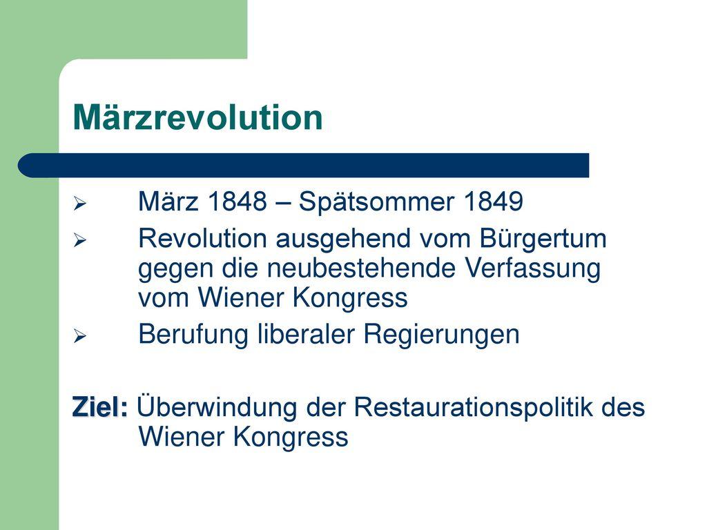 Märzrevolution März 1848 – Spätsommer 1849