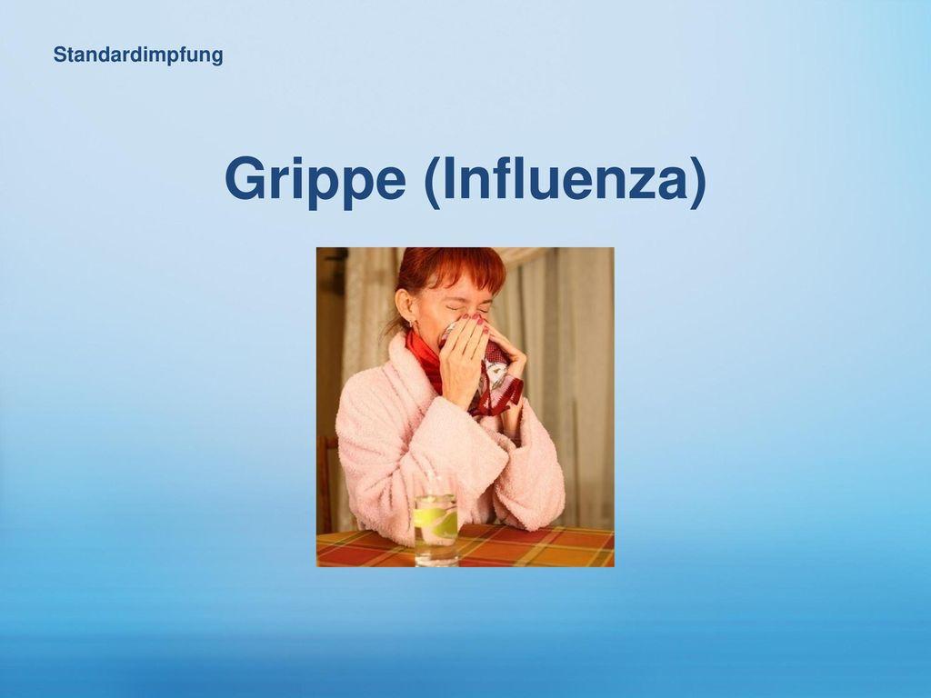 Standardimpfung Grippe (Influenza)