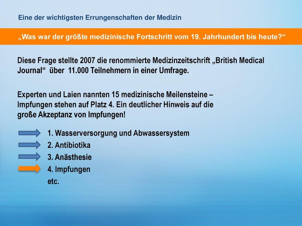 1. Wasserversorgung und Abwassersystem 2. Antibiotika 3. Anästhesie