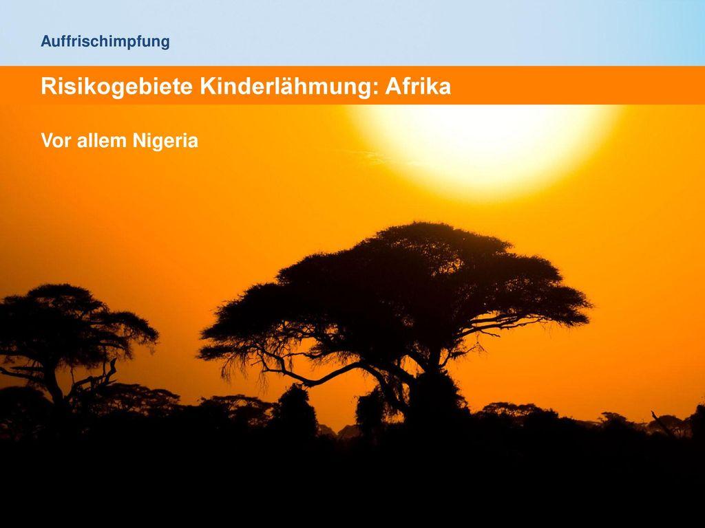 Risikogebiete Kinderlähmung: Afrika
