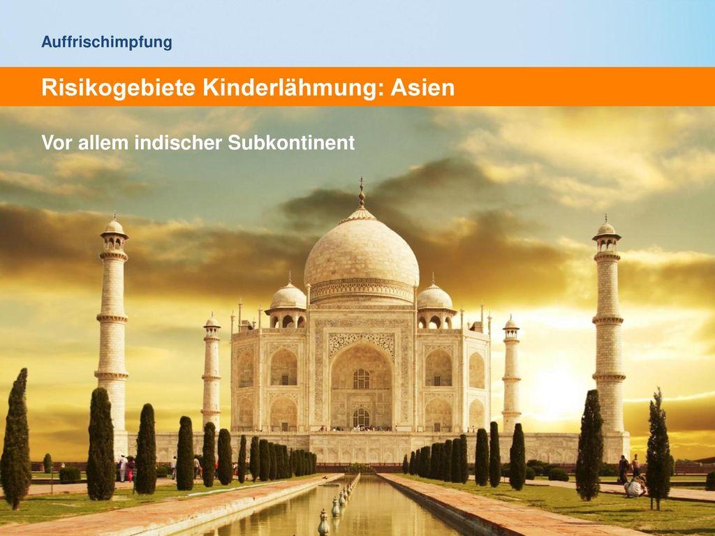 Risikogebiete Kinderlähmung: Asien