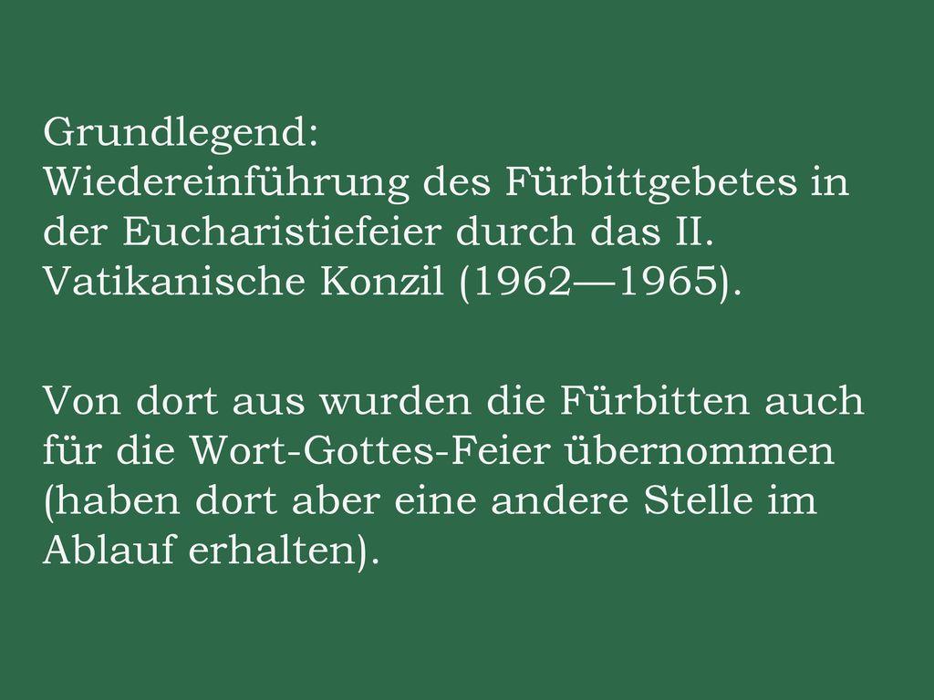 Grundlegend: Wiedereinführung des Fürbittgebetes in der Eucharistiefeier durch das II.