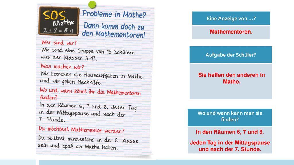 Sie helfen den anderen in Mathe. Wo und wann kann man sie finden