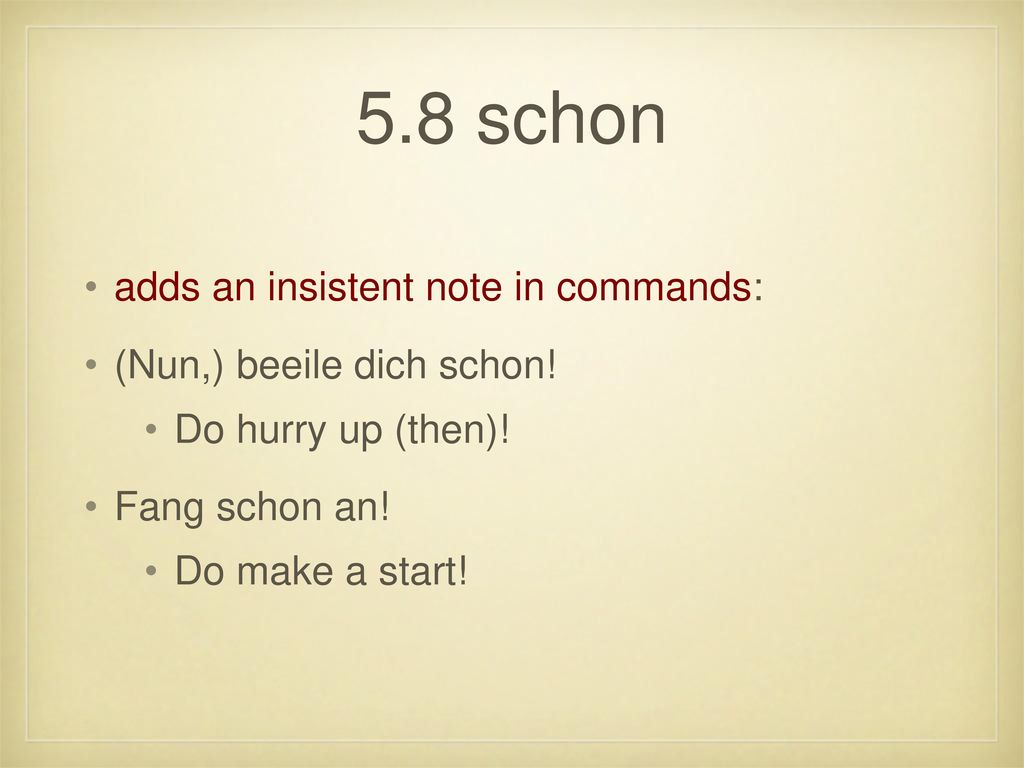 5.8 schon adds an insistent note in commands: