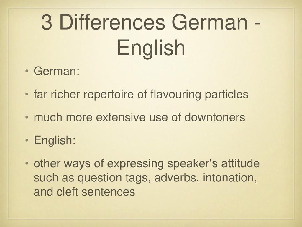 3 Differences German - English