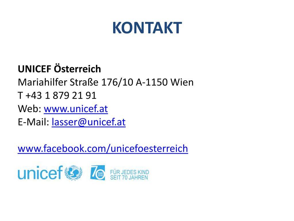 KONTAKT UNICEF Österreich Mariahilfer Straße 176/10 A-1150 Wien