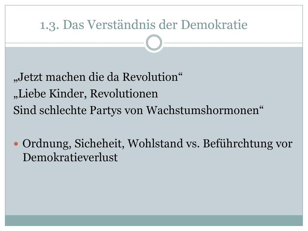 1.3. Das Verständnis der Demokratie