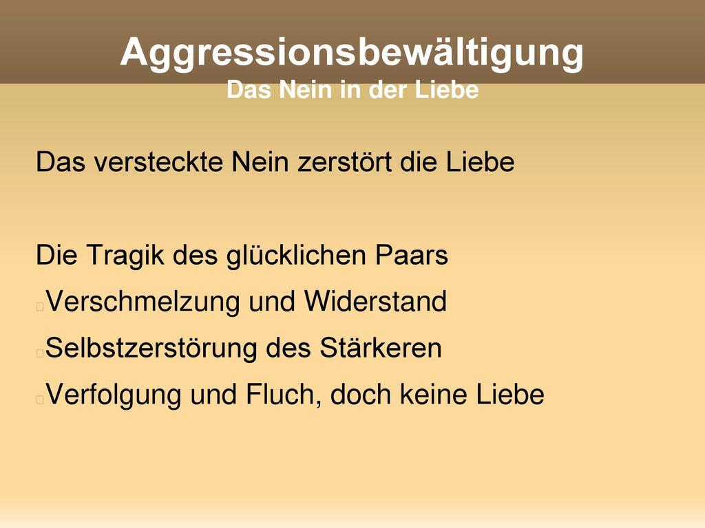 Aggressionsbewältigung Das Nein in der Liebe