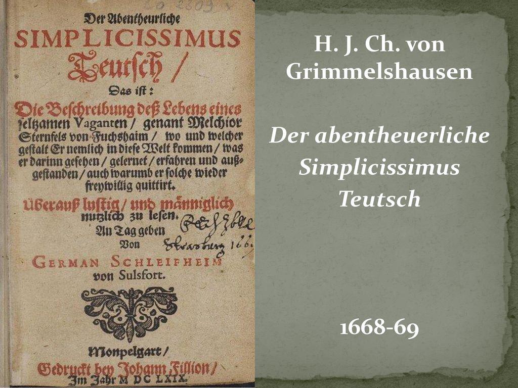 H. J. Ch. von Grimmelshausen Der abentheuerliche Simplicissimus Teutsch 1668-69