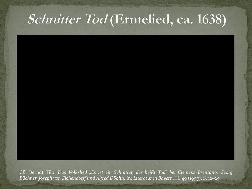 Schnitter Tod (Erntelied, ca. 1638)