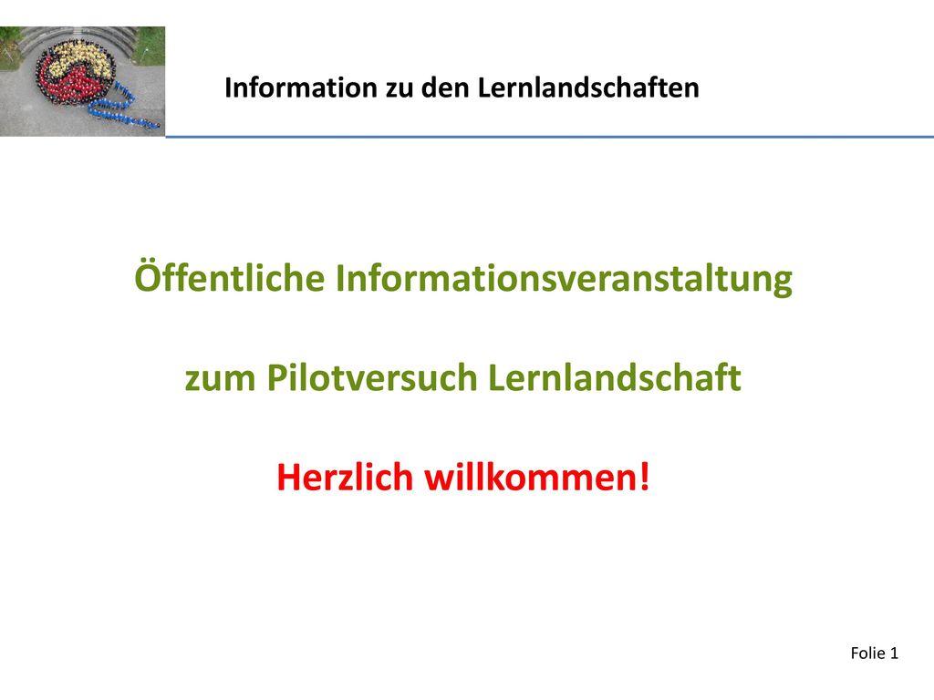Öffentliche Informationsveranstaltung zum Pilotversuch Lernlandschaft