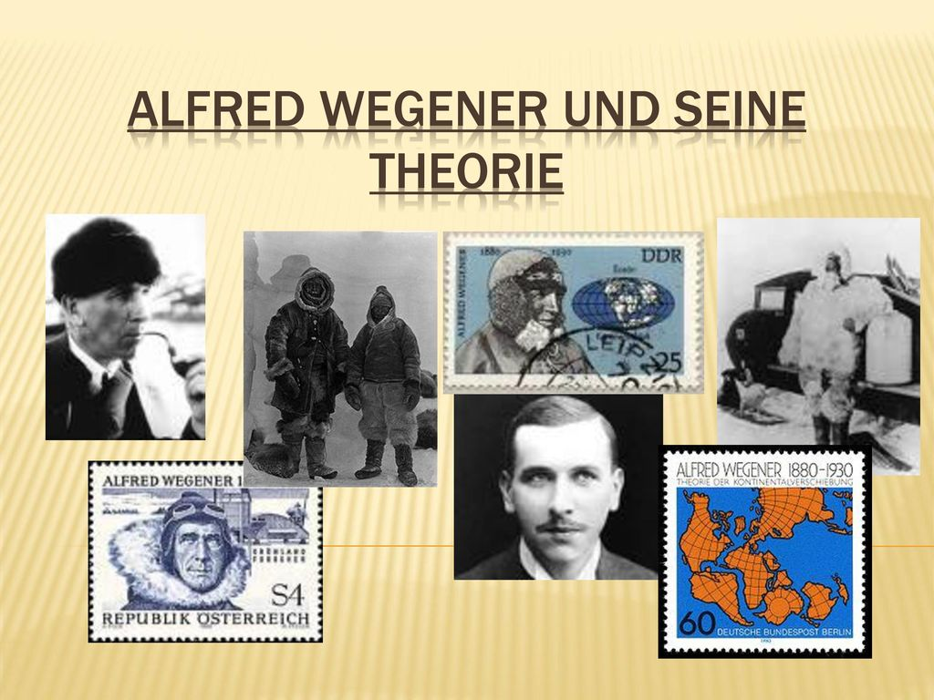 Alfred Wegener und seine Theorie