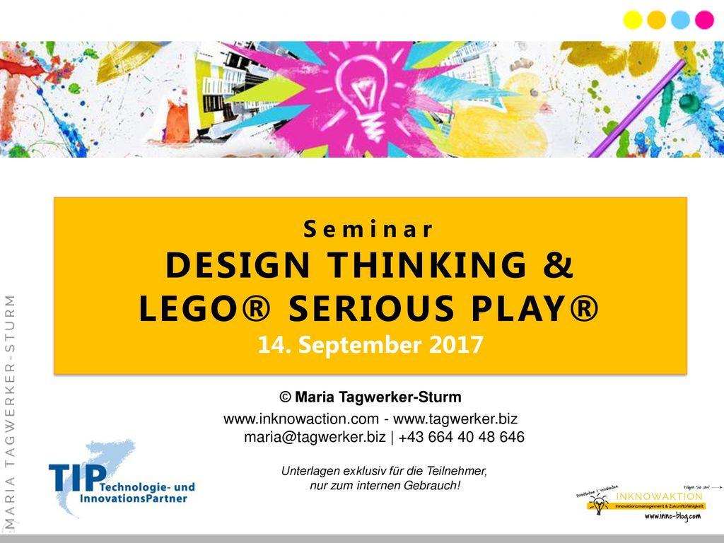 Seminar DESIGN THINKING & LEGO® SERIOUS PLAY® 14. September 2017
