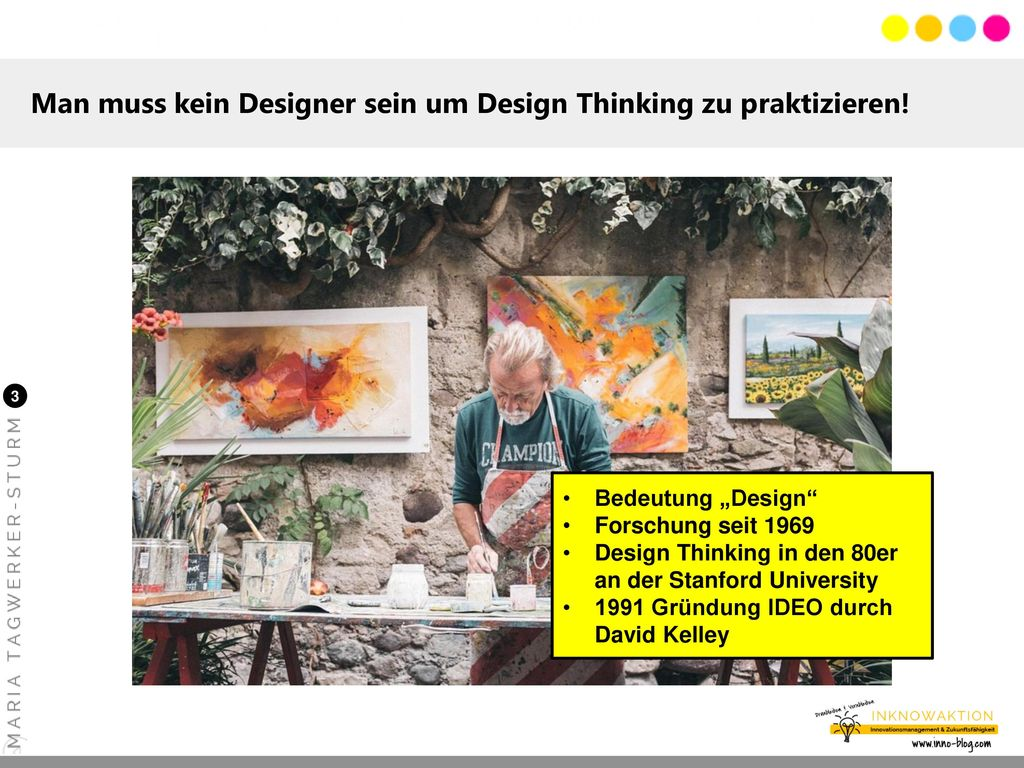 Man muss kein Designer sein um Design Thinking zu praktizieren!