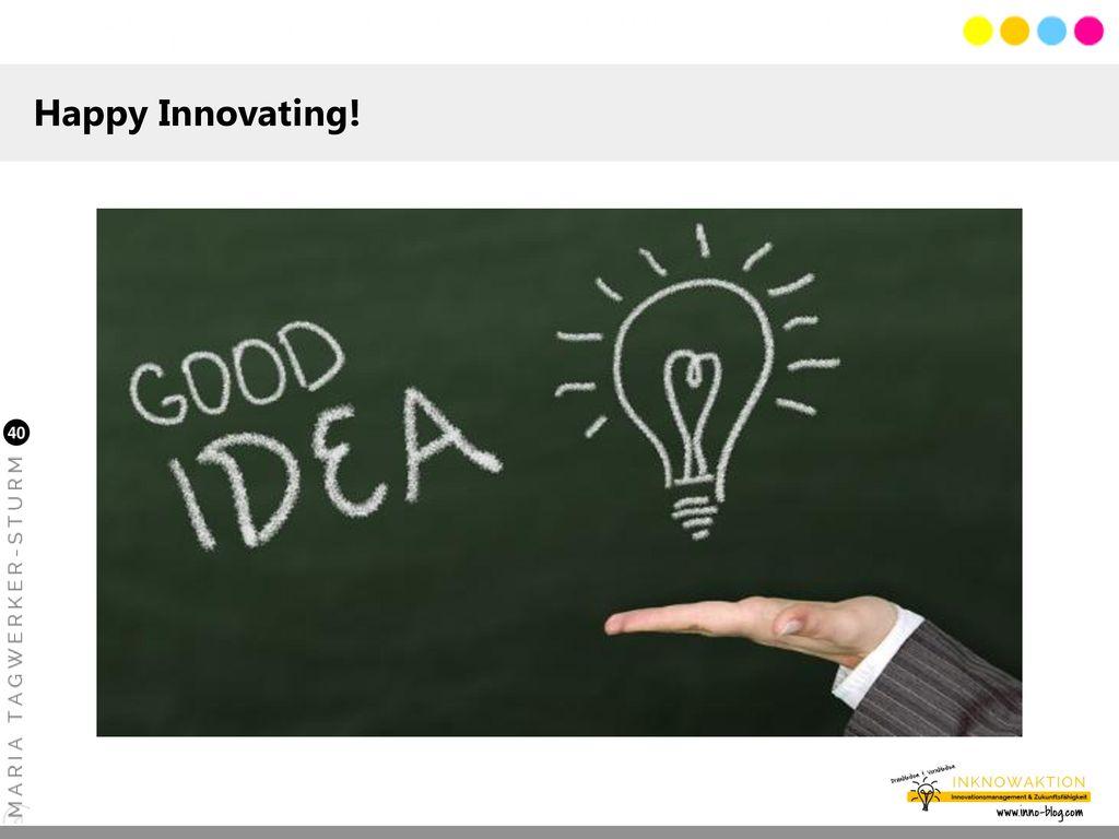 Happy Innovating!