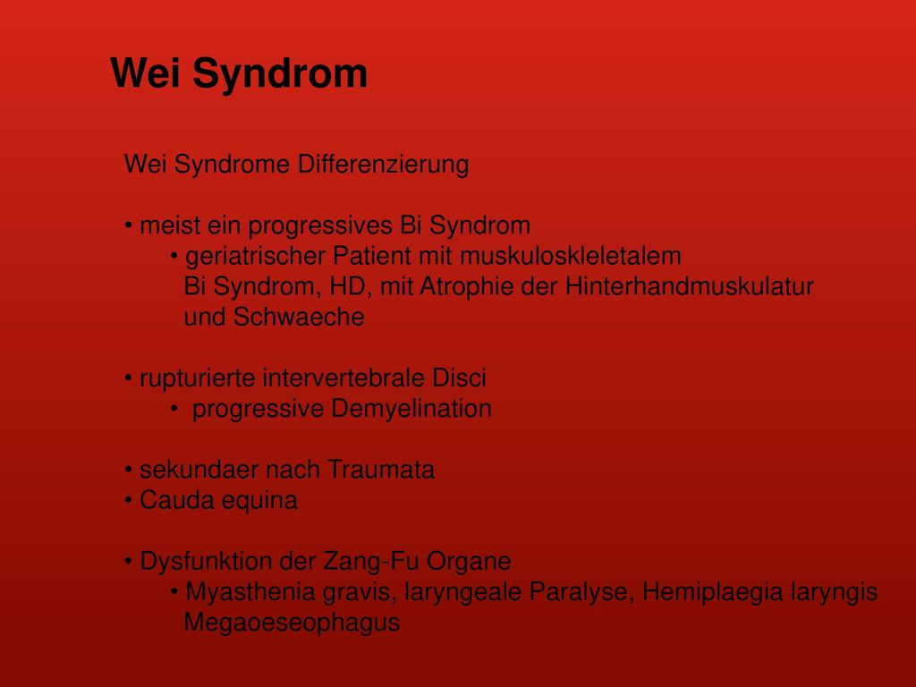 Wei Syndrom Wei Syndrome Differenzierung