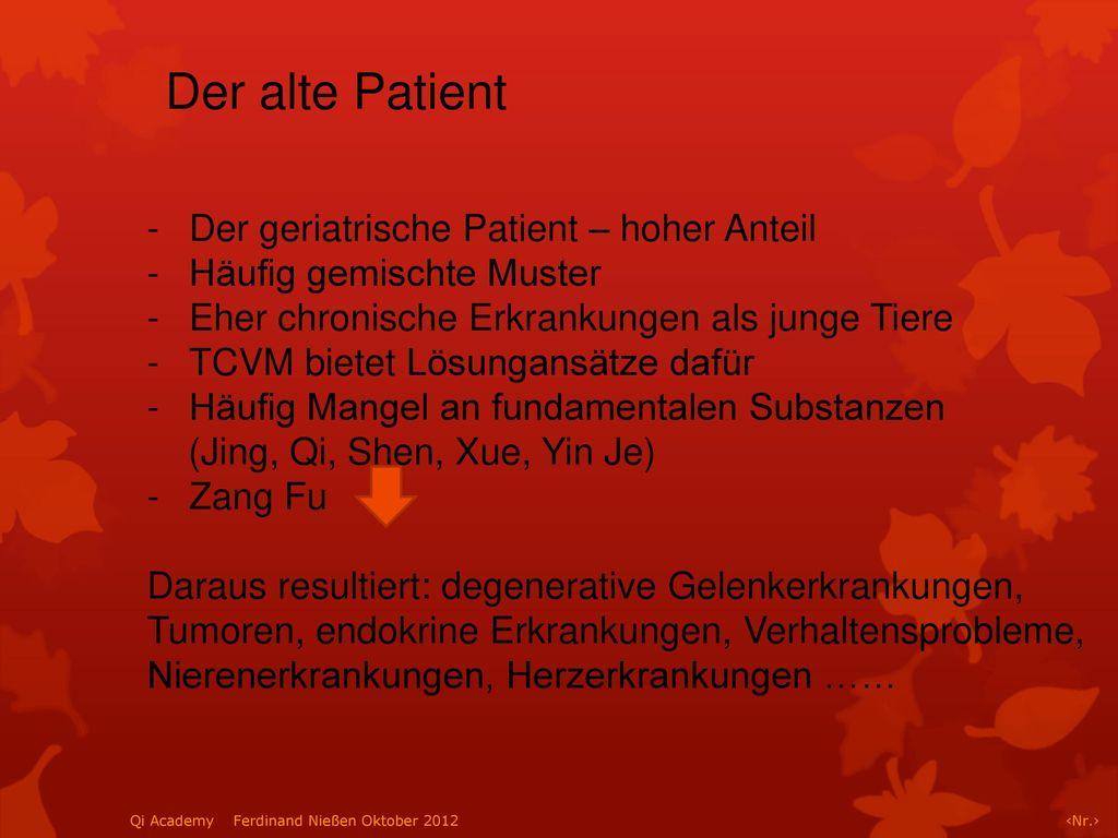 Der alte Patient Der geriatrische Patient – hoher Anteil