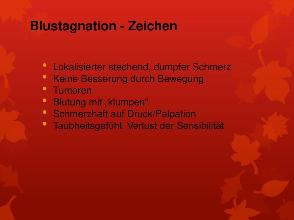 Blustagnation - Zeichen