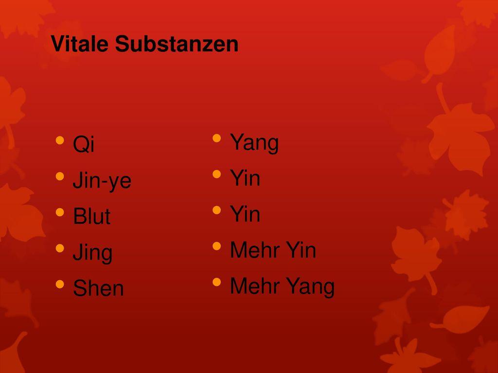 Vitale Substanzen Qi Jin-ye Blut Jing Shen Yang Yin Mehr Yin Mehr Yang
