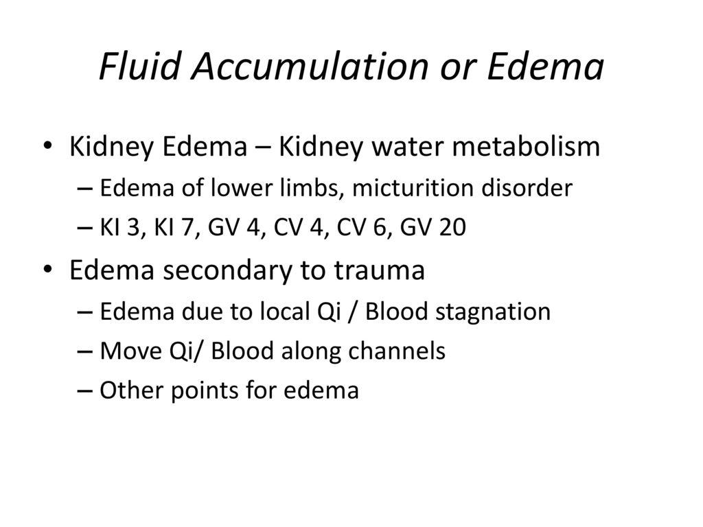 Fluid Accumulation or Edema