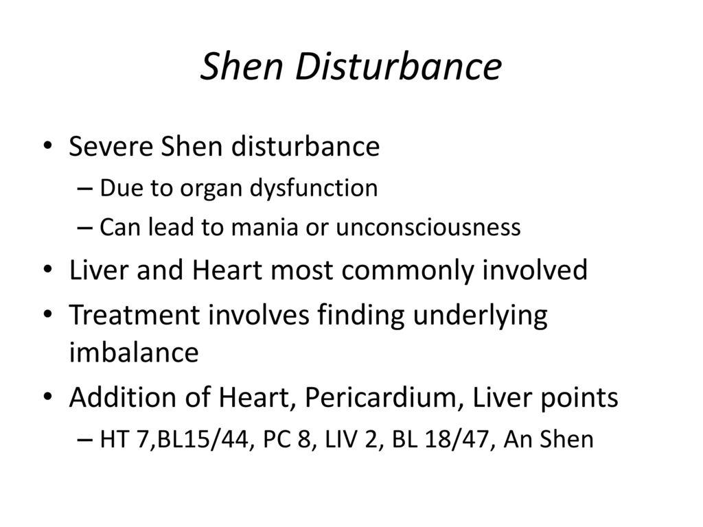 Shen Disturbance Severe Shen disturbance