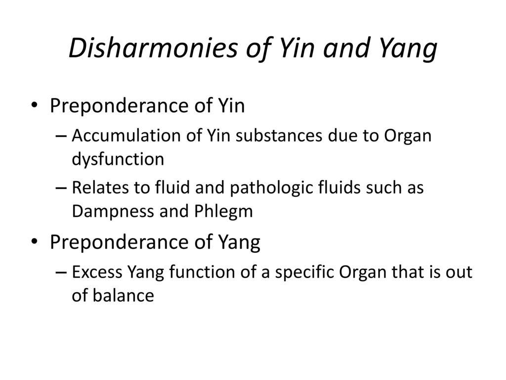 Disharmonies of Yin and Yang