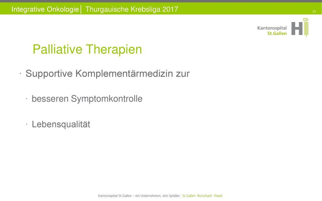 Palliative Therapien Supportive Komplementärmedizin zur