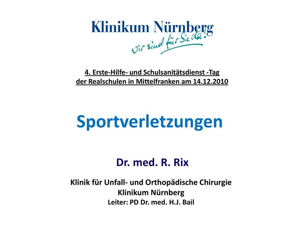 Sportverletzungen Dr. med. R. Rix