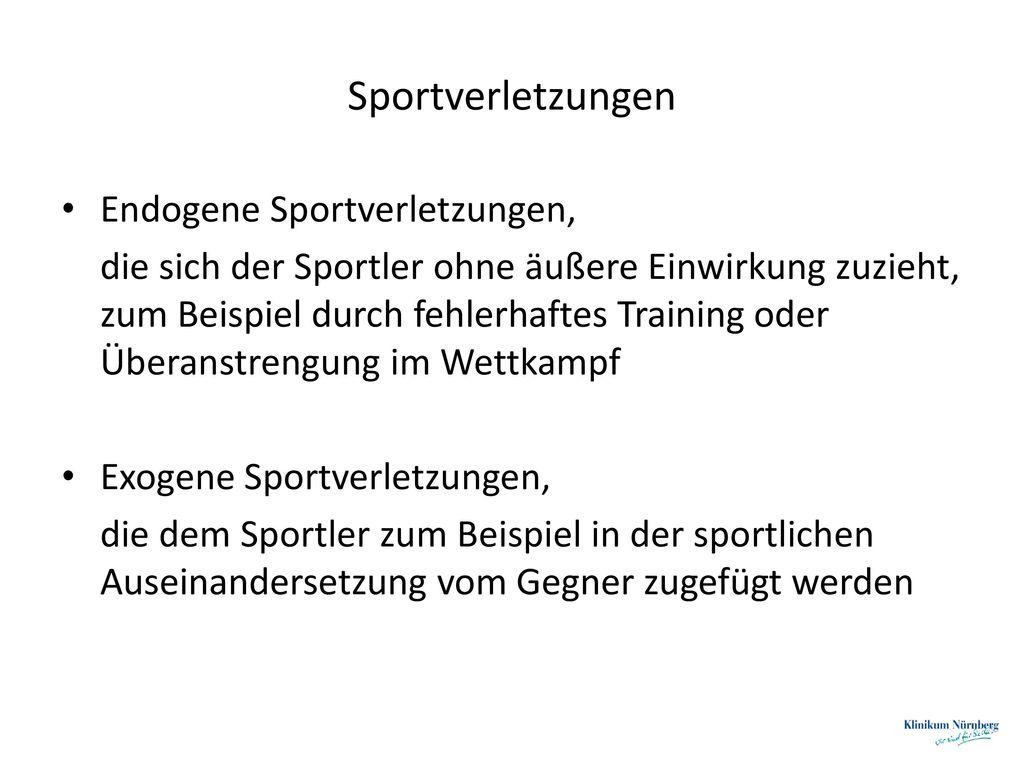 Sportverletzungen Endogene Sportverletzungen,