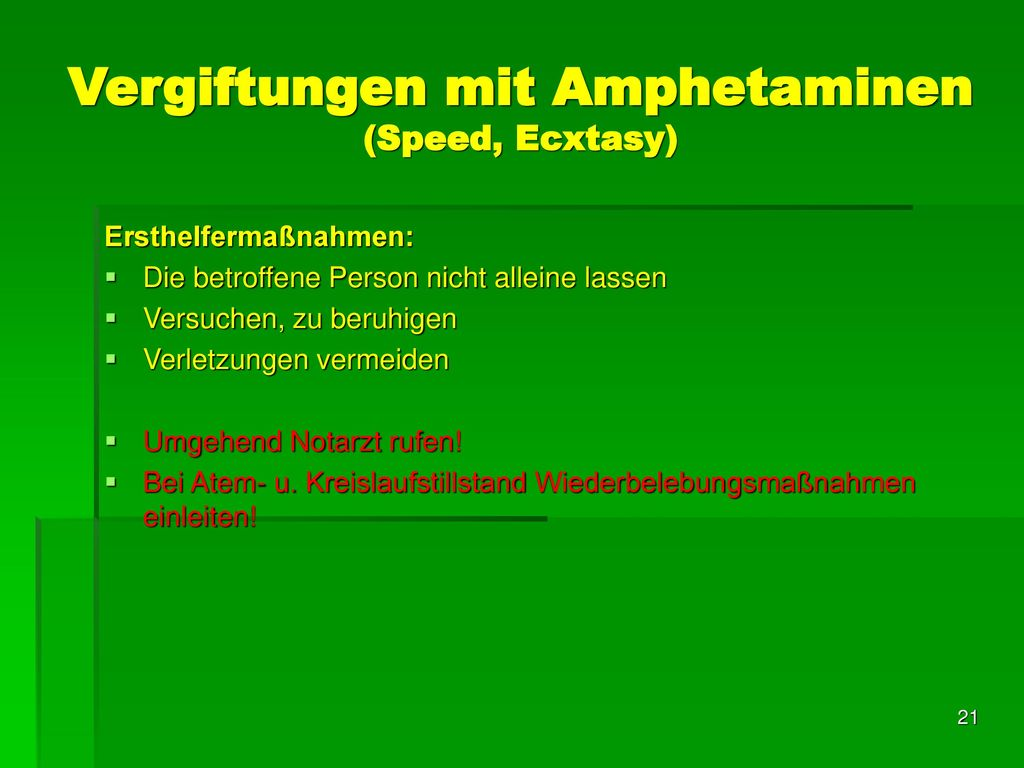 Vergiftungen mit Amphetaminen (Speed, Ecxtasy)