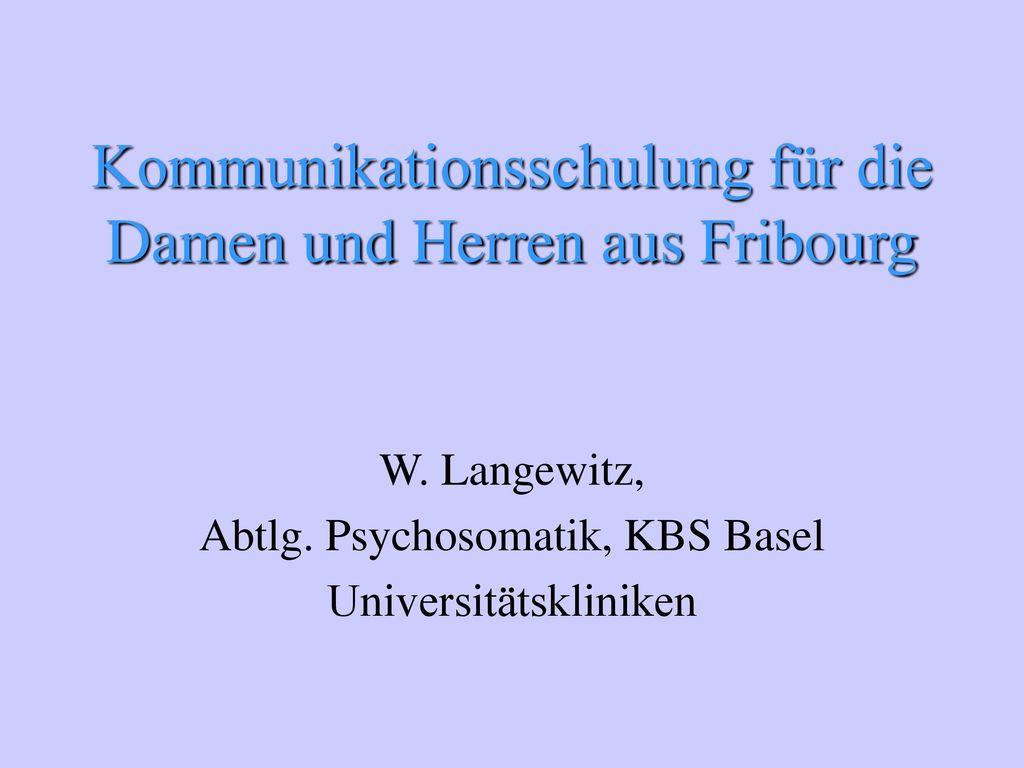 Kommunikationsschulung für die Damen und Herren aus Fribourg