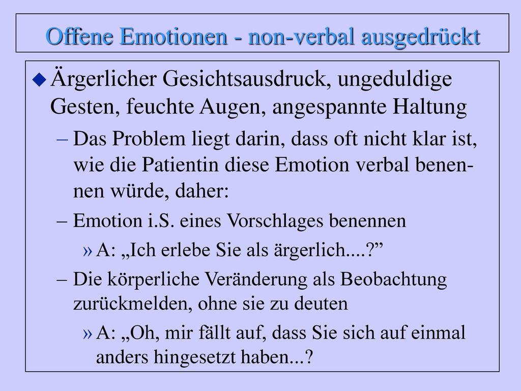 Offene Emotionen - non-verbal ausgedrückt
