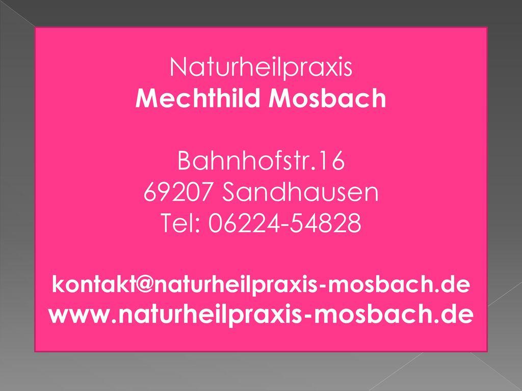 Mechthild Mosbach www.naturheilpraxis-mosbach.de