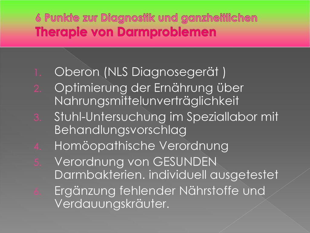 6 Punkte zur Diagnostik und ganzheitlichen Therapie von Darmproblemen