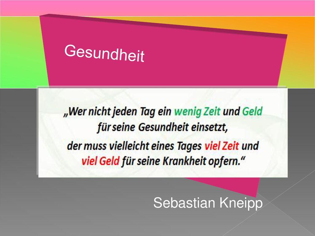 Gesundheit Sebastian Kneipp