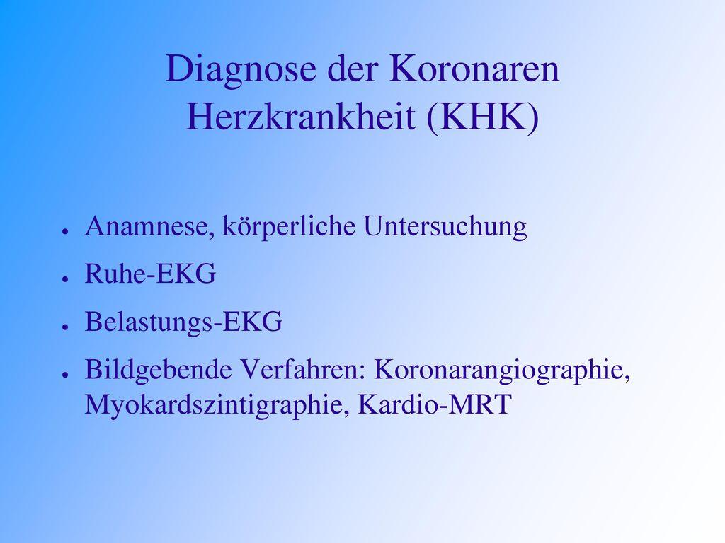 Diagnose der Koronaren Herzkrankheit (KHK)