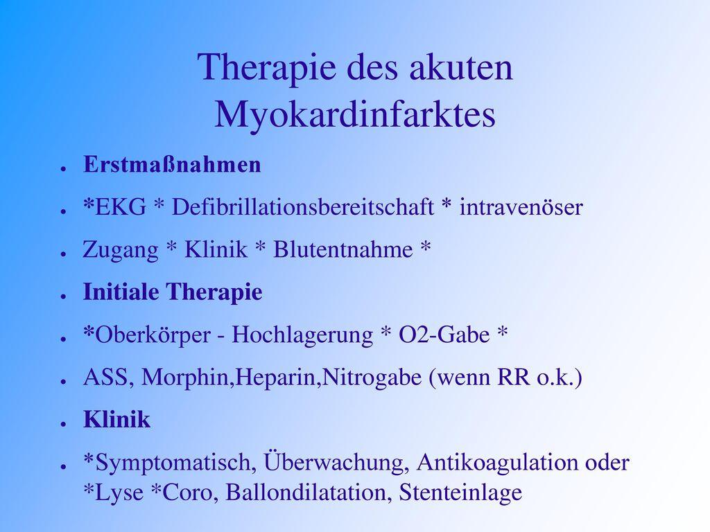 Therapie des akuten Myokardinfarktes