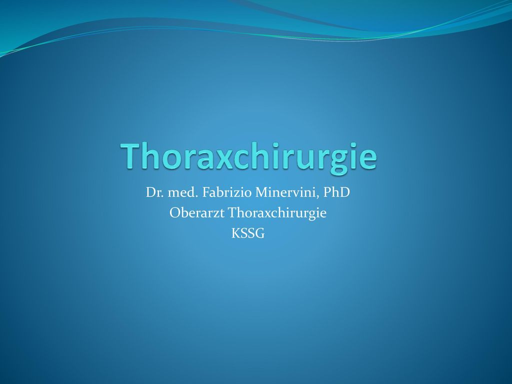 Dr. med. Fabrizio Minervini, PhD Oberarzt Thoraxchirurgie KSSG