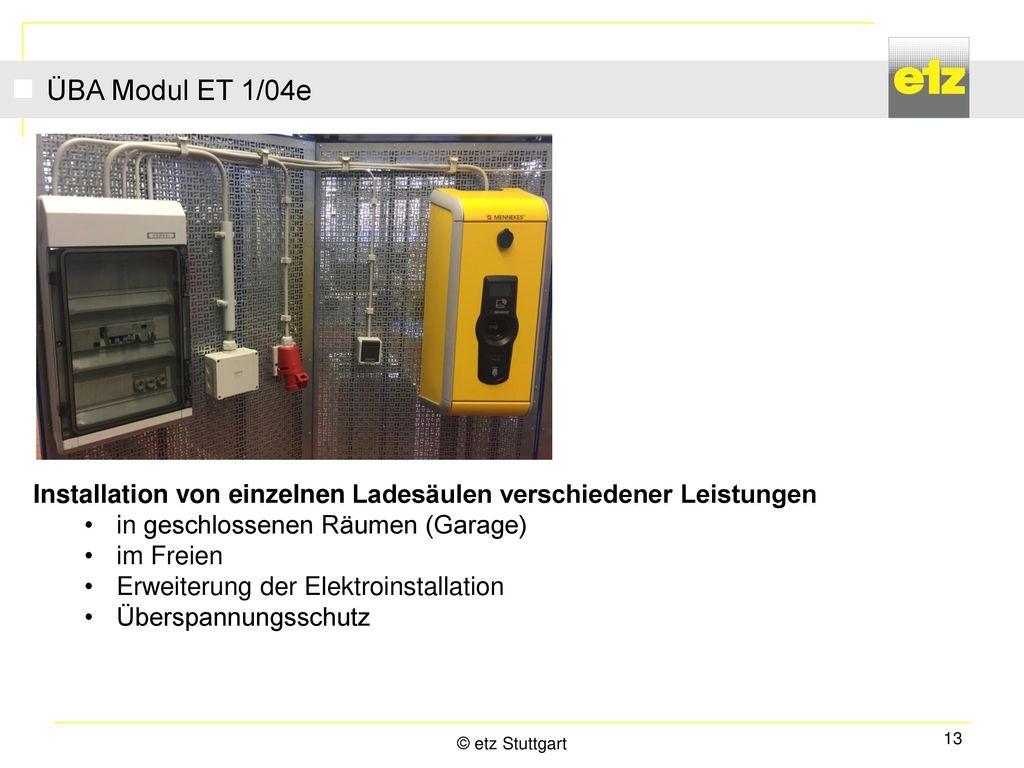 ÜBA Modul ET 1/04e Installation von einzelnen Ladesäulen verschiedener Leistungen. in geschlossenen Räumen (Garage)