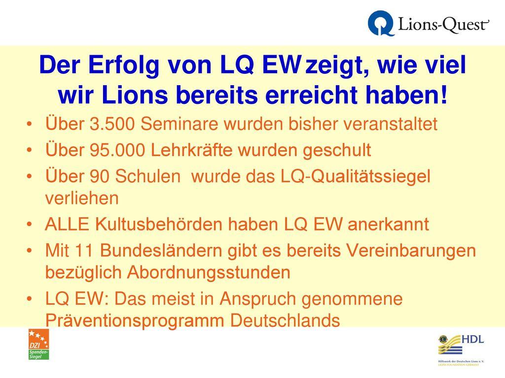 Der Erfolg von LQ EW zeigt, wie viel wir Lions bereits erreicht haben!