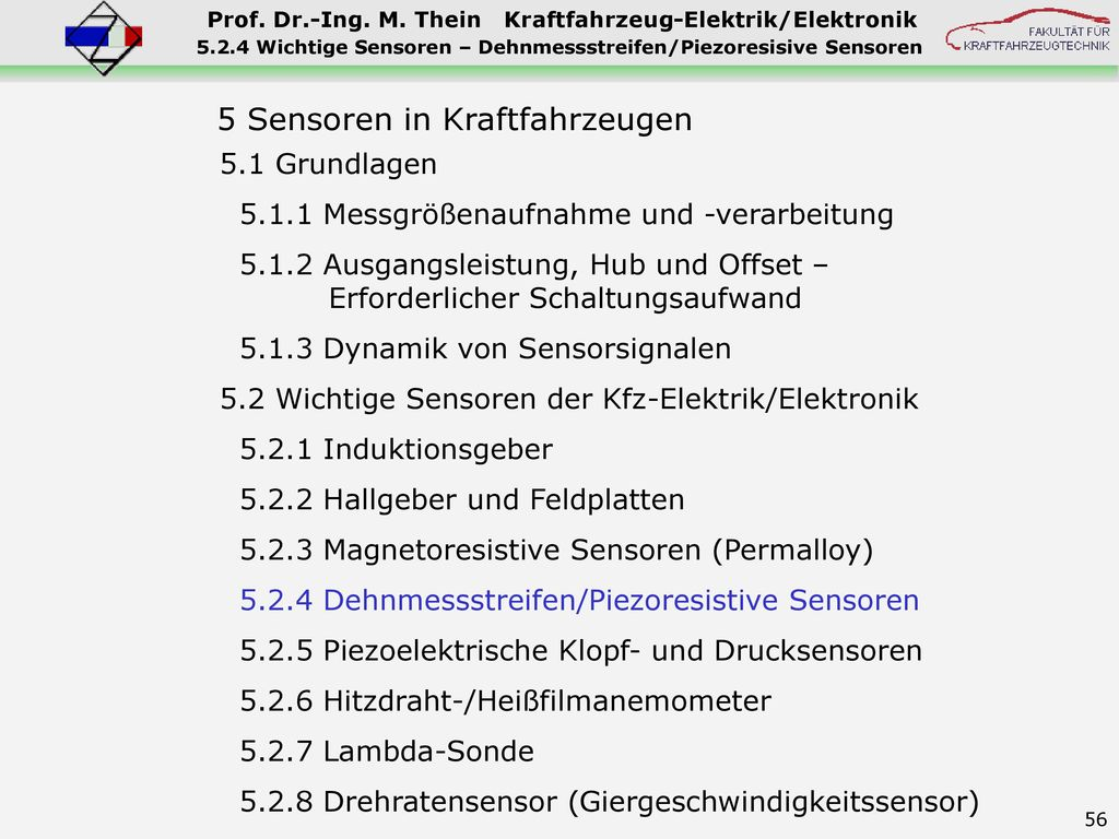 5.2.4 Wichtige Sensoren – Dehnmessstreifen/Piezoresisive Sensoren
