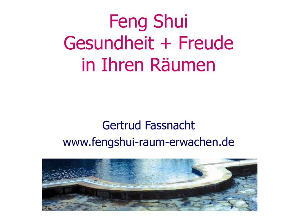 Feng Shui Gesundheit + Freude in Ihren Räumen