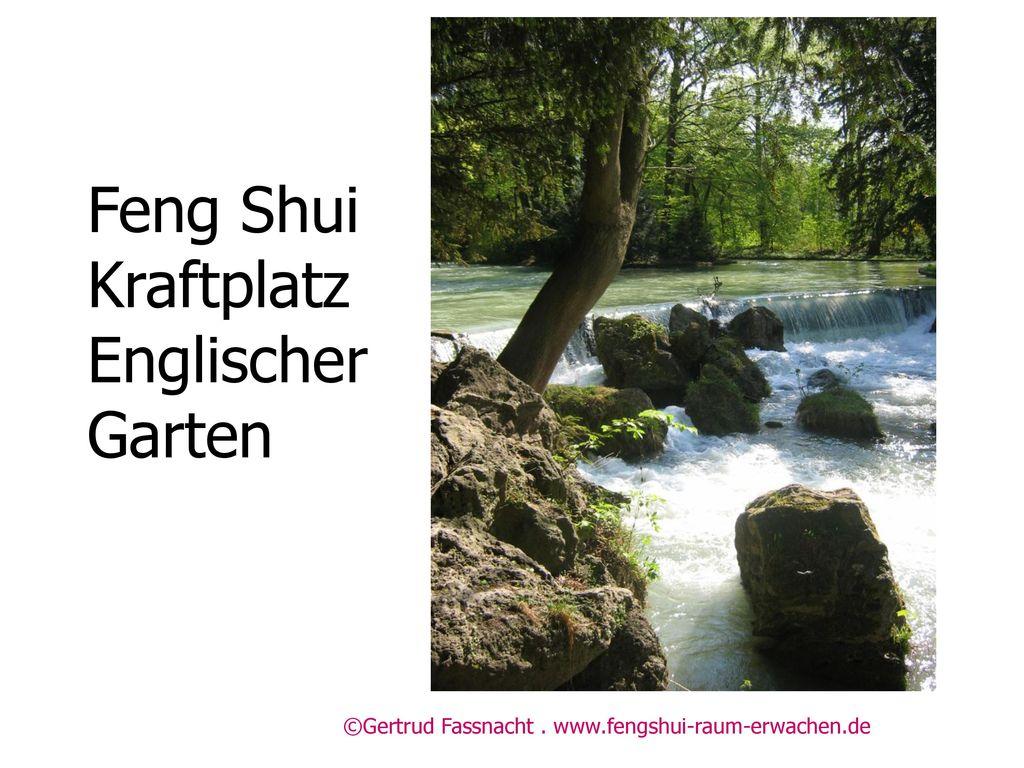 Feng Shui Kraftplatz Englischer Garten