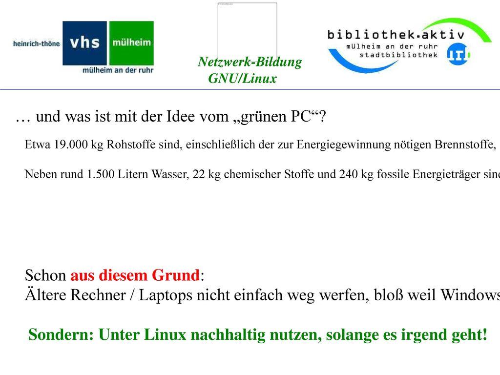 """… und was ist mit der Idee vom """"grünen PC"""