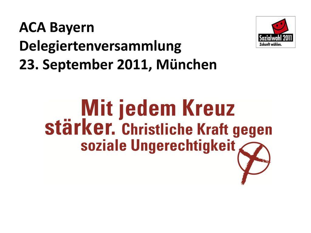 ACA Bayern Delegiertenversammlung 23. September 2011, München
