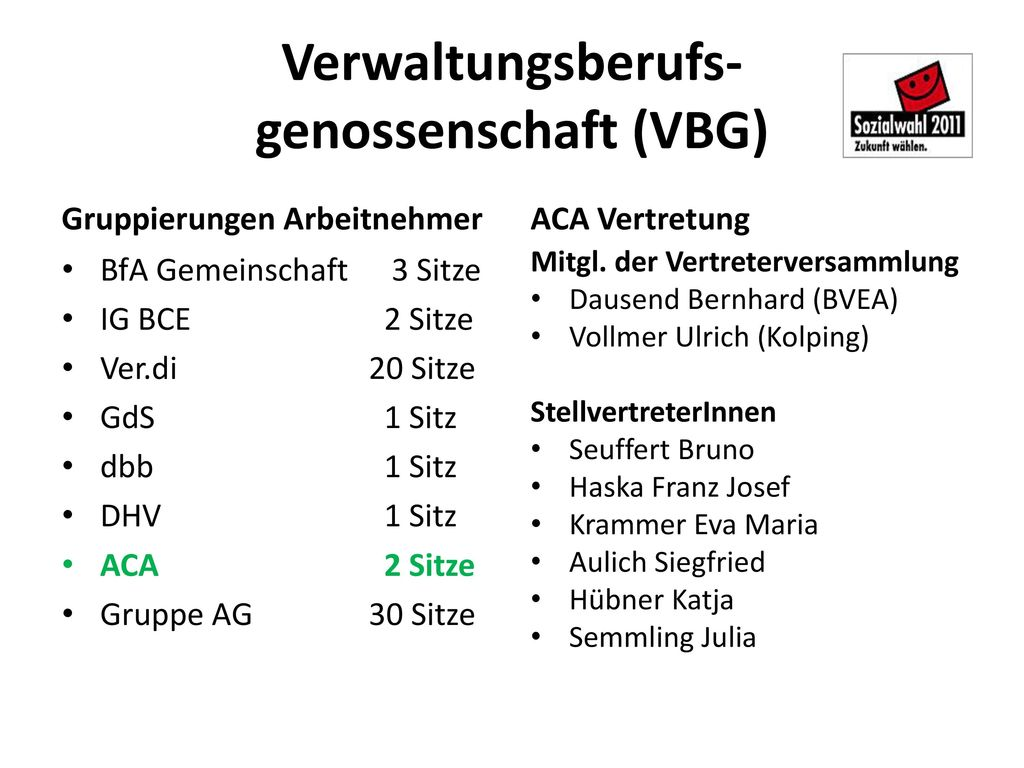 Verwaltungsberufs- genossenschaft (VBG)