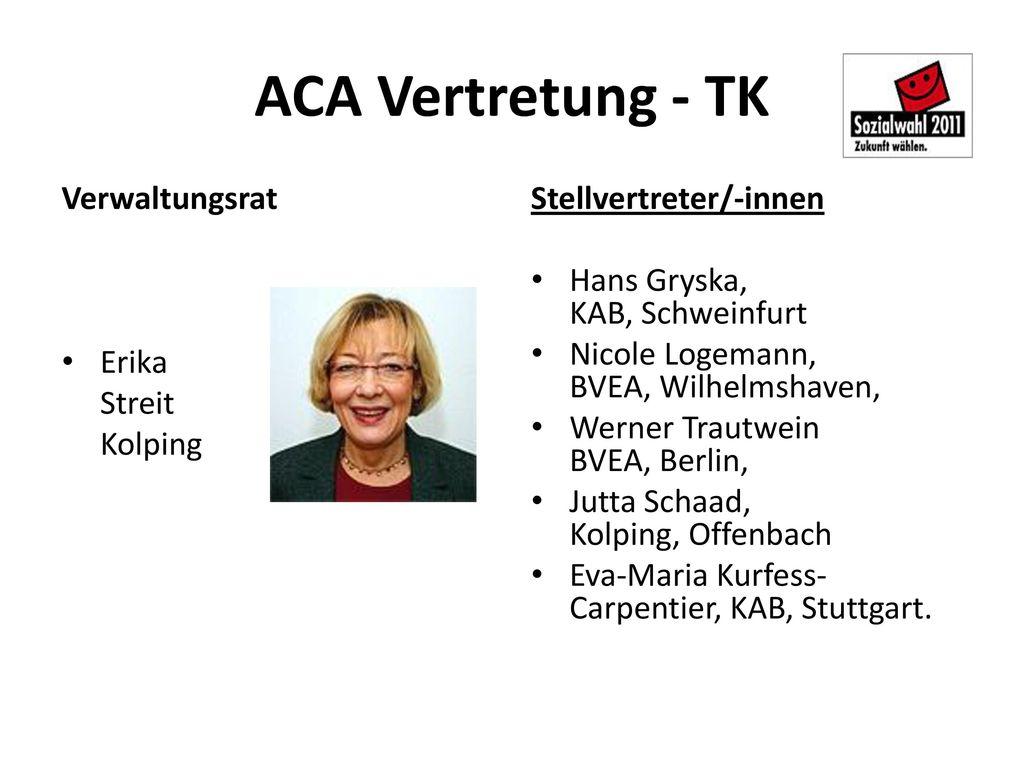 ACA Vertretung - TK Verwaltungsrat Erika Streit Kolping