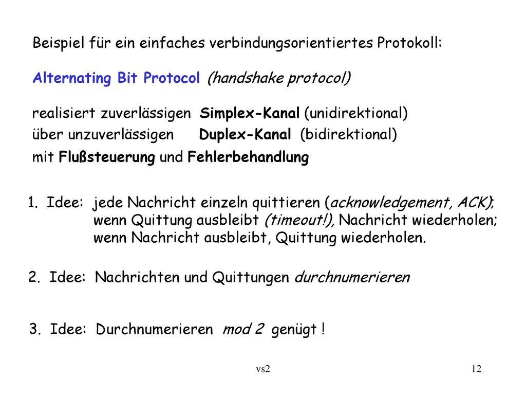Beispiel für ein einfaches verbindungsorientiertes Protokoll: