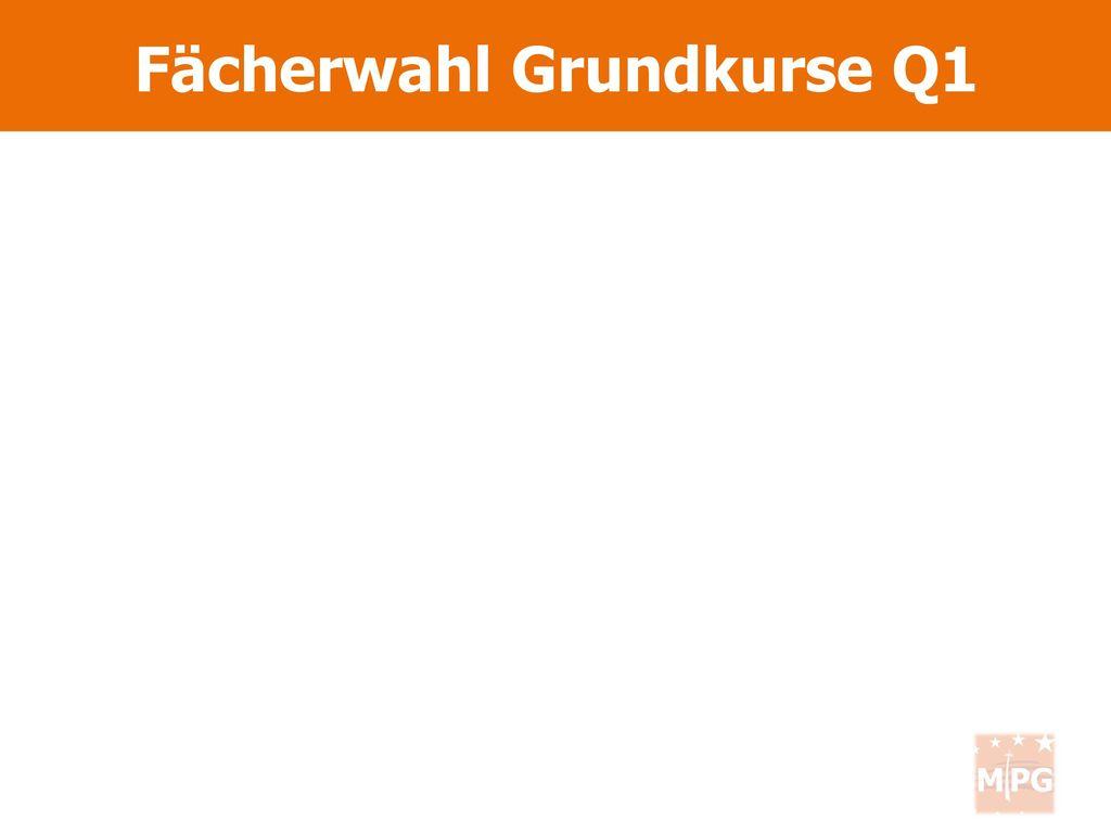 Fächerwahl Grundkurse Q1