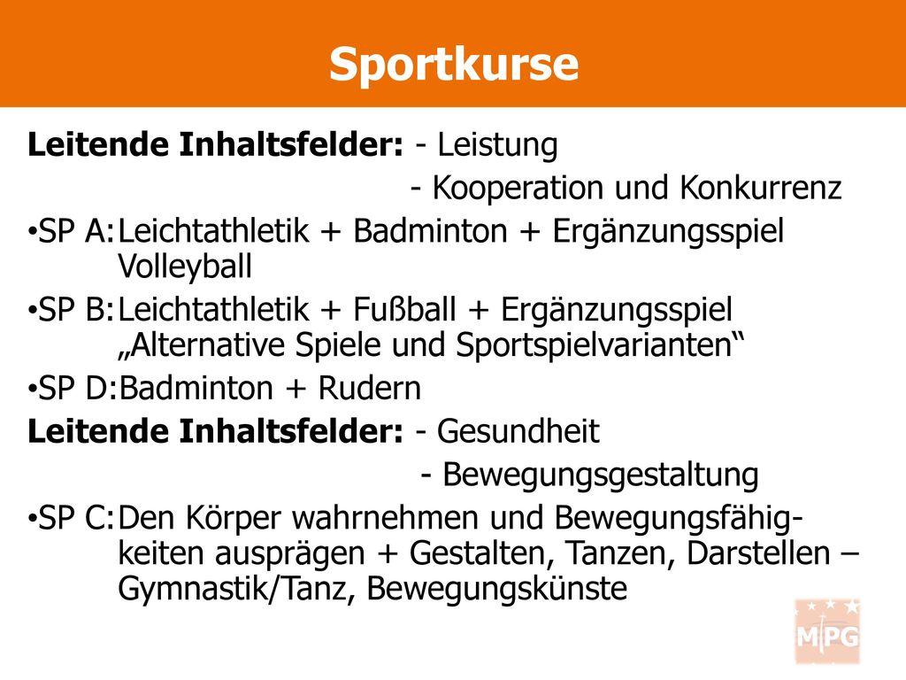 Sportkurse Leitende Inhaltsfelder: - Leistung